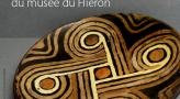 """""""Donations, acquisitions, les nouvelles richesses du musée du Hiéron"""""""